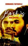 Barbès mon amour   Roman gay, livre gay