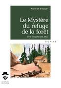 Le Mystère du refuge de la forêt