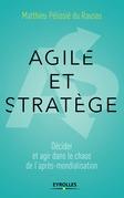 Agile et stratège