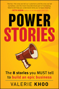 Power Stories: The 8 Stories You Must Tell to Build an Epic Business