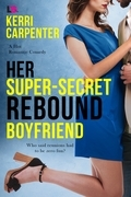 Her Super-Secret Rebound Boyfriend