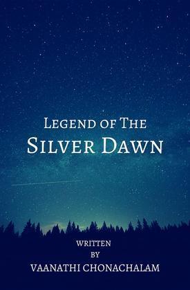 Legend of The Silver Dawn