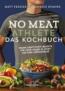 No Meat Athlete – Das Kochbuch