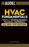 Audel HVAC Fundamentals: Volume 1: Heating Systems, Furnaces and Boilers