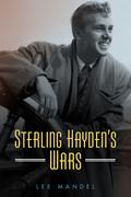 Sterling Hayden's Wars