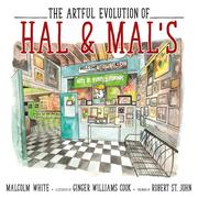 The Artful Evolution of Hal & Mal's