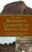 Buddhist Learning in South Asia