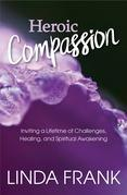 Heroic Compassion