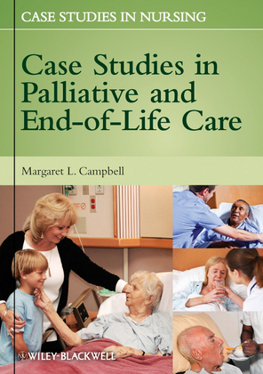 Case Studies in Palliative and End-of-Life Care