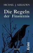 Die Regeln der Finsternis. Kriminalroman