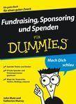 Fundraising, Sponsoring und Spenden fr Dummies