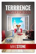 The Dog Who Would be Prime Minister