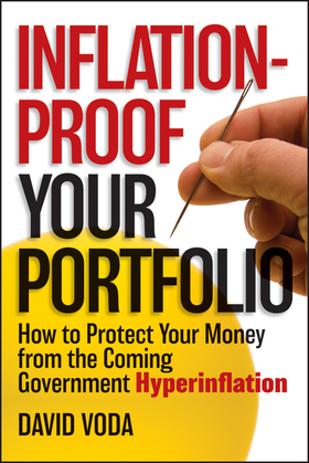 Inflation-Proof Your Portfolio: How to Protect Your Money from the Coming Government Hyperinflation