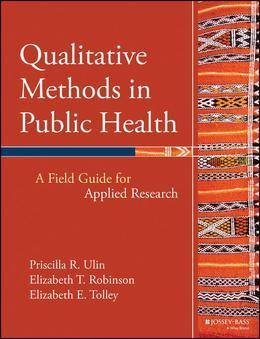 Qualitative Methods in Public Health: A Field Guide for Applied Research