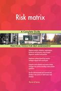 Risk matrix A Complete Guide