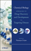 Chemical Biology: Approaches to Drug Discovery and Development to Targeting Disease