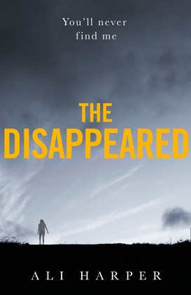 The Disappeared: A gripping crime mystery full of twists and turns!