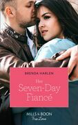 Her Seven-Day Fiancé (Mills & Boon True Love) (Match Made in Haven, Book 2)
