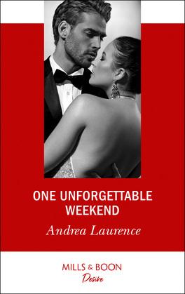 One Unforgettable Weekend (Mills & Boon Desire) (Millionaires of Manhattan, Book 7)