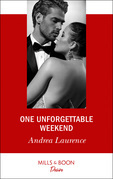 One Unforgettable Weekend (Mills & Boon Desire) (Millionaires of Manhattan, Book 7)