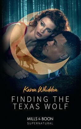 Finding The Texas Wolf (Mills & Boon Supernatural)