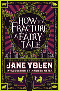 How to Fracture a Fairy Tale