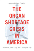 The Organ Shortage Crisis in America