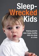 Sleep Wrecked Kids
