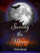 Saving the Moon