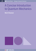 A Concise Introduction to Quantum Mechanics