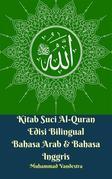 Kitab Suci Al-Quran Edisi Bilingual Bahasa Arab & Bahasa Inggris