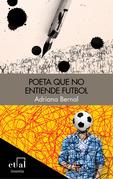 Poeta que no entiende futbol