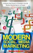 Modern Social Media Marketing