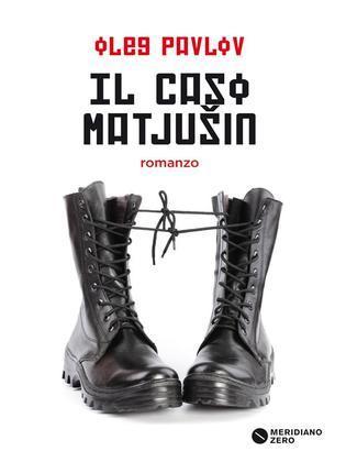 Il caso Matjušin