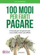 100 Modi per Farti Pagare
