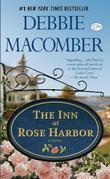 "The Inn at Rose Harbor (with bonus short story ""When First They Met""): A Novel"