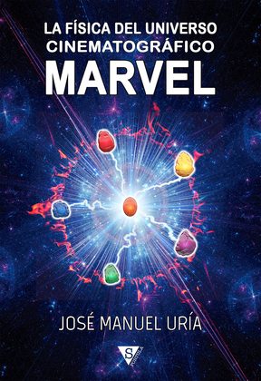 La física del universo cinematográfico Marvel