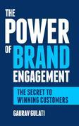 The Power of Brand Engagement