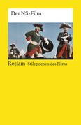Stilepochen des Films: Der NS-Film