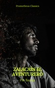 Zalacaín el aventurero (Prometheus Classics)