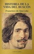 Historia de la vida del Buscón (A to Z Classics)
