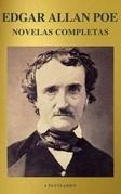 Edgar Allan Poe: Novelas Completas (A to Z Classics)