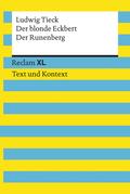 Der blonde Eckbert / Der Runenberg. Textausgabe mit Kommentar und Materialien