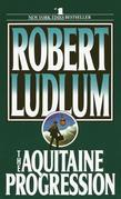 The Aquitaine Progression: A Novel