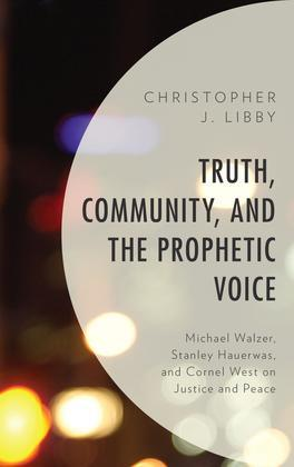 Truth, Community, and the Prophetic Voice