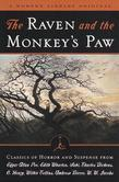 The Raven and the Monkey's Paw: Classics of Horror and Suspense from the Modern Library