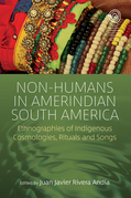 Non-Humans in Amerindian South America