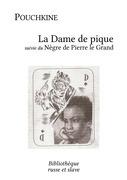La Dame de pique - Le Nègre de Pierre le Grand