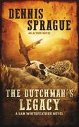 The Dutchman's Legacy