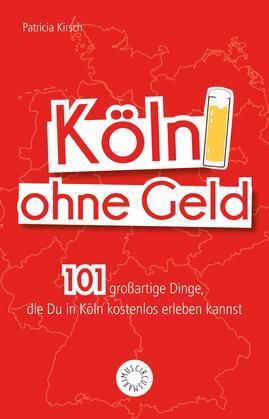 Köln ohne Geld